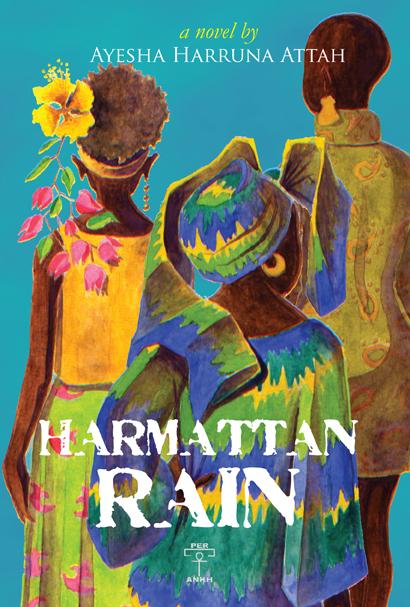 Harmattan Rain by Ayesha Harruna Attah - peoplewhowrite