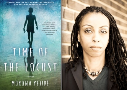 Morowa Yejide is the author of Time of the Locust_peoplewhowrite