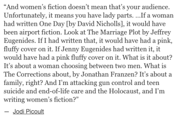 Jodi Picoult on women writers not being taken seriously_peoplewhowrite