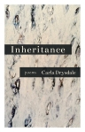 Inheritance, poems by Carla Drysdale (Finishing Line Press) - peoplewhowrite