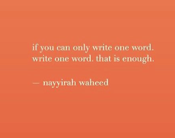 A word of encouragement to writers from nayyirah waheed_peoplewhowrite